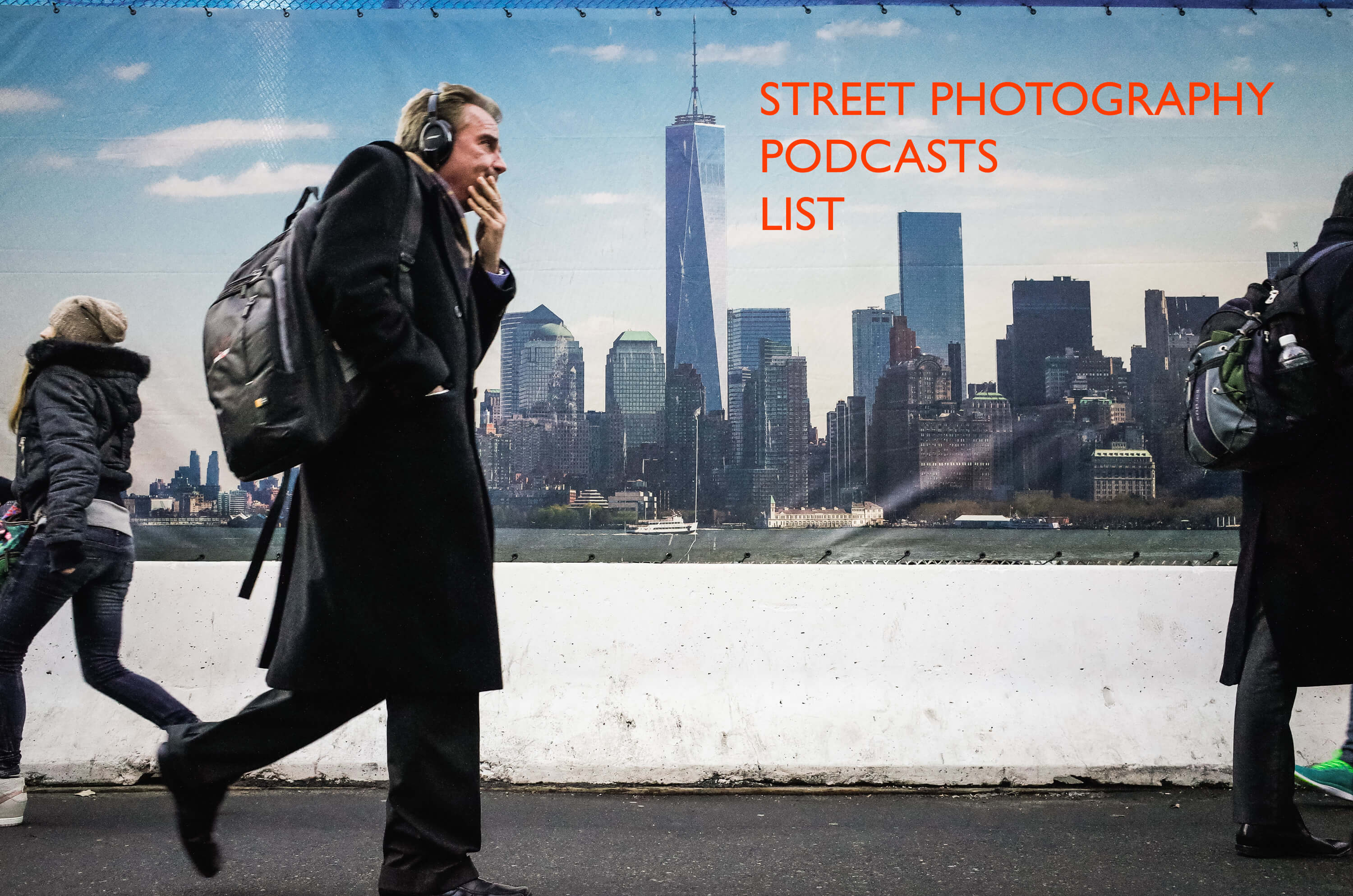 Listening to all Street Photography Podcasts in New York City