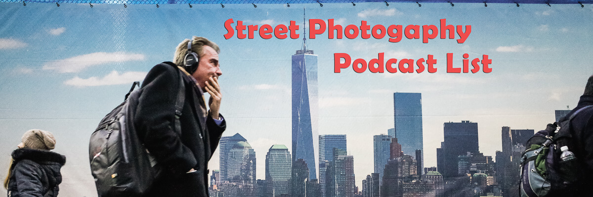 Street Photography Podcast List
