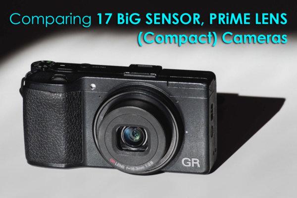 Comparing 17 Big Sensor Prime Lens Cameras