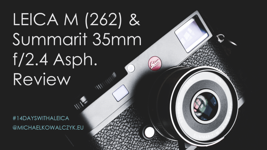 Leica M Typ 262 Summarit 35mm Asph Video Review