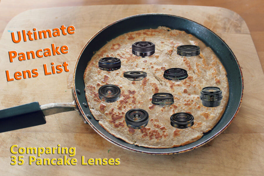 Ultimate Pancake Lens Comparison List