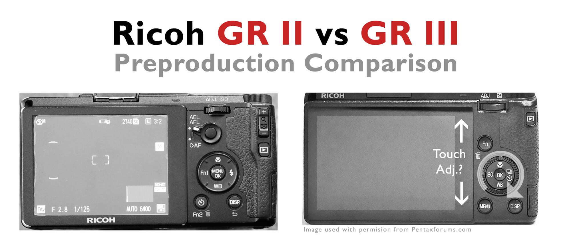 Ricoh GR II vs GR III Preproduction Comparison